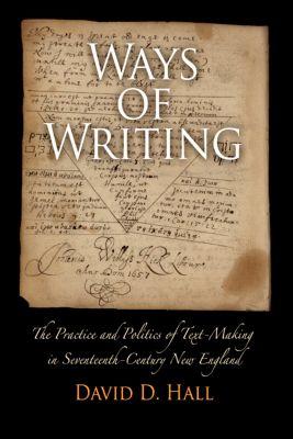 Material Texts: Ways of Writing, David D. Hall