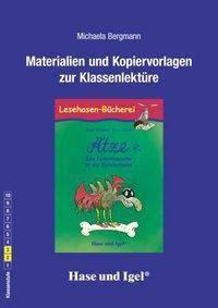 Materialien und Kopiervorlagen zur Klassenlektüre: Ätze - Das Tintenmonster in der Geisterbahn, Michaela Bergmann