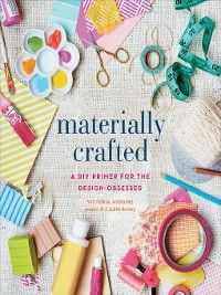 Materially Crafted, Victoria Hudgins