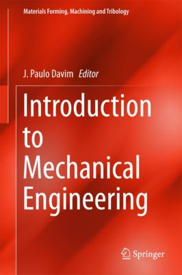 Materials Forming, Machining and Tribology: Introduction to Mechanical Engineering