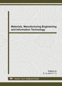Materials, Manufacturing Engineering and Information Technology