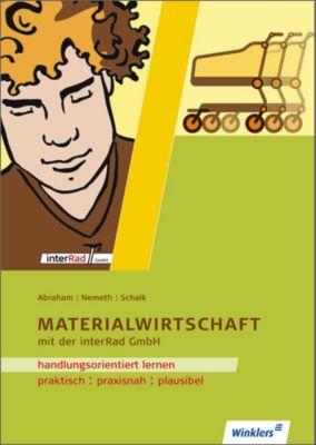 Materialwirtschaft mit der interRad GmbH, Georg Abraham, Werner Nemeth, Rolf Schalk