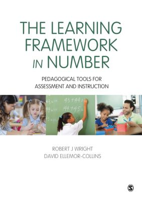 Math Recovery: The Learning Framework in Number, David Ellemor-Collins, Robert J Wright