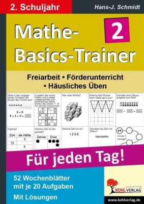 Mathe-Basics-Trainer 2. Schuljahr, Hans-J. Schmidt