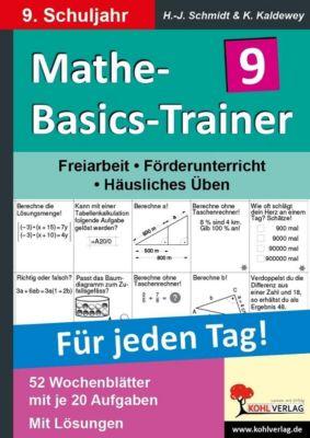 Mathe-Basics-Trainer 9. Schuljahr, Hans-J. Schmidt, Kurt Kaldewey