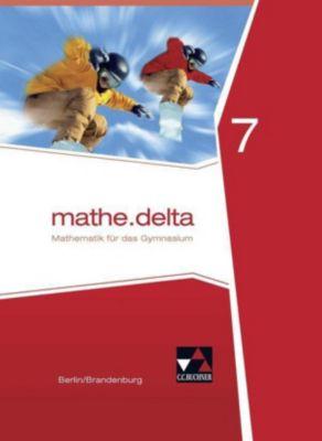 mathe.delta, Ausgabe Berlin/Brandenburg: 7. Schuljahr, Schülerband, Viola Adam, Michael Kleine, Jacqueline Pachal, Eleonore Sander, Carsten Stoeter