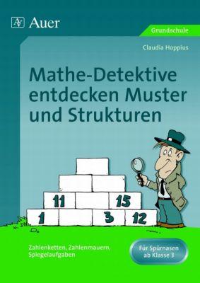 Mathe Detektive entdecken Muster und Strukturen, Claudia Hoppius