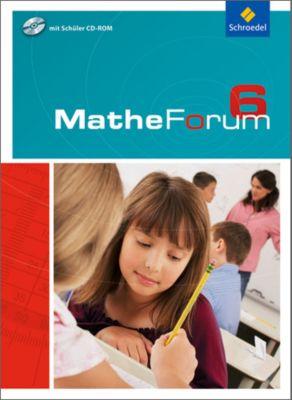 Mathe-Forum, Ausgabe 2009, Realschule: 6. Schuljahr, Schülerband, m. CD-ROM (Nordrhein-Westfalen)