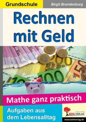 Mathe ganz praktisch, Umgang mit Geld, Birgit Brandenburg