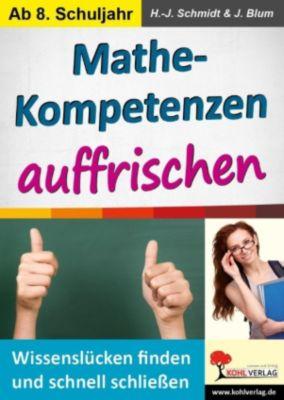 Mathe-Kompetenzen auffrischen, Hans-J. Schmidt, J. Blum