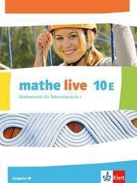 mathe live, Ausgabe W: 10. Schuljahr, Schülerbuch (E-Kurs)