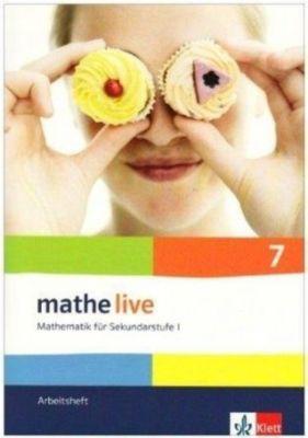 mathe live, Neubearbeitung: 7. Schuljahr, Arbeitsheft