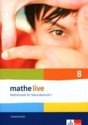 mathe live, Neubearbeitung: 8. Schuljahr, Arbeitsheft m. CD-ROM
