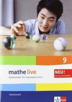 mathe live, Neubearbeitung: 9. Schuljahr, Arbeitsheft