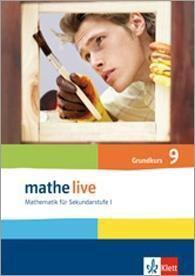 mathe live, Neubearbeitung: 9. Schuljahr, Grundkurs