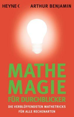 Mathe-Magie für Durchblicker, Arthur Benjamin