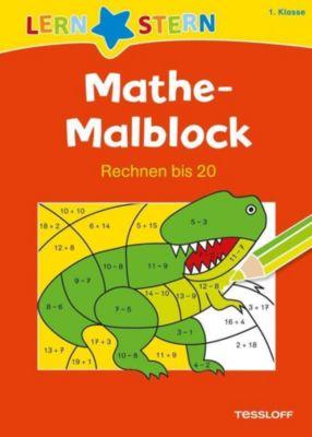 Mathe-Malblock: 1. Klasse. Rechnen bis 20 - Sabine Schwertführer pdf epub