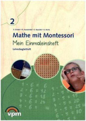 Mathe mit Montessori: 2. Schuljahr, Mein Einmaleinsheft, Lehrerbegleitheft