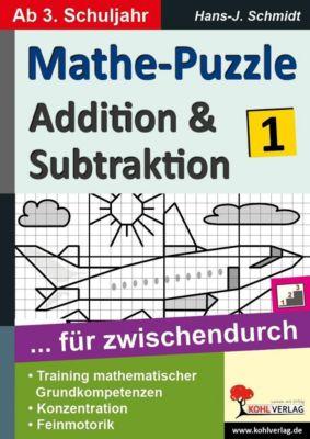 Mathe-Puzzle ... für zwischendurch / Band 1, Hans-J. Schmidt