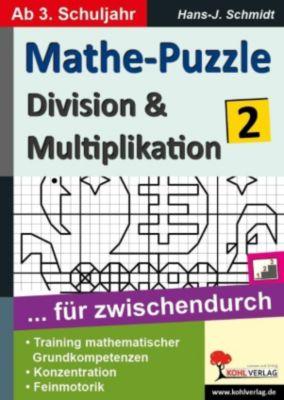 Mathe-Puzzle ... für zwischendurch / Band 2, Hans-J. Schmidt