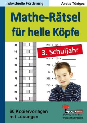 Mathe-Rätsel für helle Köpfe / 3. Schuljahr, Anette Töniges