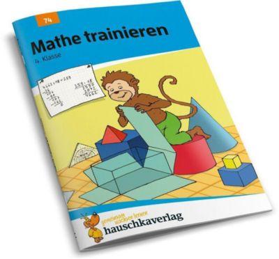 Mathe trainieren, 4. Klasse - Adolf Hauschka  