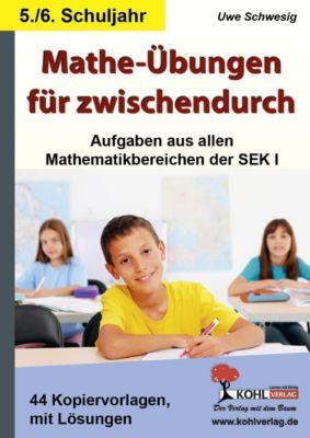 Mathe-Übungen für zwischendurch / 5.-6. Schuljahr, Uwe Schwesig