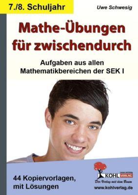 Mathe-Übungen für zwischendurch 7./8. Schuljahr, Uwe Schwesig