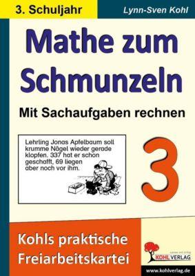 Mathe zum Schmunzeln - Sachaufgaben, 3. Schuljahr, Lynn S Kohl