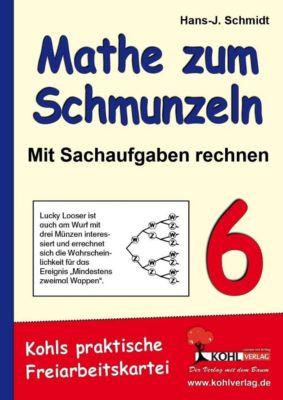Mathe zum Schmunzeln - Sachaufgaben, 6. Schuljahr, Hans J Schmidt