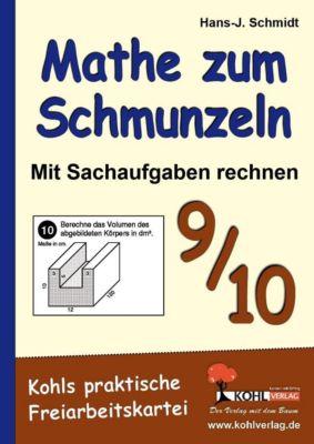 Mathe zum Schmunzeln - Sachaufgaben, 9.-10. Schuljahr, Hans J Schmidt