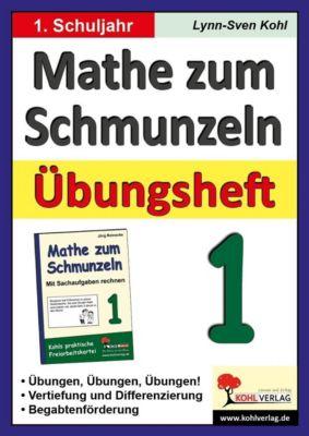 Mathe zum Schmunzeln - Übungsheft, 1. Schuljahr, Lynn S Kohl