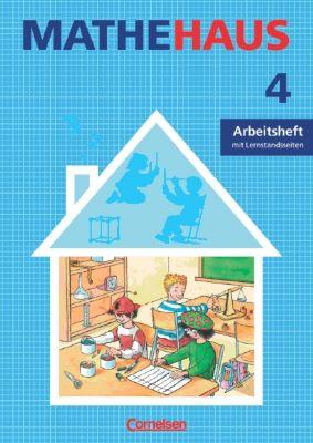 Mathehaus, Ausgabe B: 4. Schuljahr, Arbeitsheft