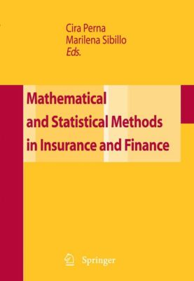 Mathematical and Statistical Methods for Insurance and Finance, Marilena Sibillo, Cira Perna