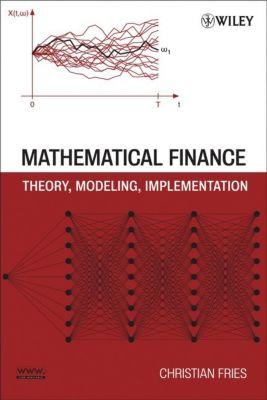 Mathematical Finance, Christian Fries