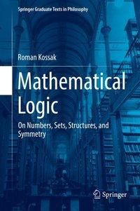 Mathematical Logic, Roman Kossak