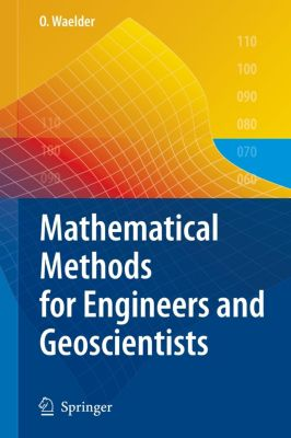Mathematical Methods for Engineers and Geoscientists, Waelder Olga