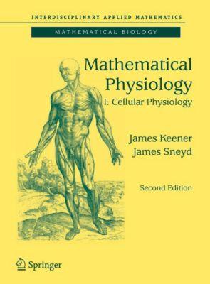 Mathematical Physiology, James Keener, James Sneyd