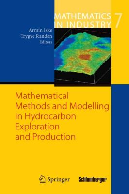 Mathematics in Industry: Mathematical Methods and Modelling in Hydrocarbon Exploration and Production