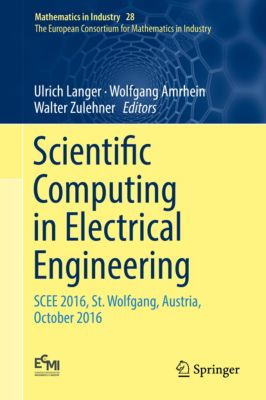 Mathematics in Industry: Scientific Computing in Electrical Engineering