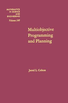 Mathematics in Science and Engineering: Multiobjective Programming and Planning