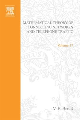 Mathematics in Science and Engineering: Mathematical Theory of Connecting Networks and Telephone Traffic