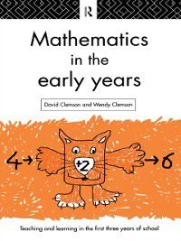 Mathematics in the Early Years, Wendy Clemson, David Clemson
