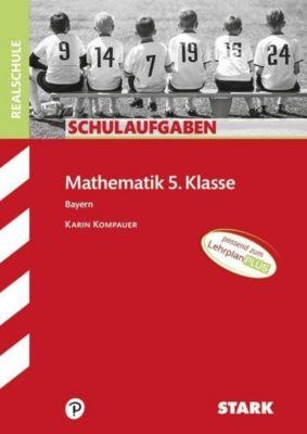 Mathematik 5. Klasse, Bayern - Karin Kompauer |
