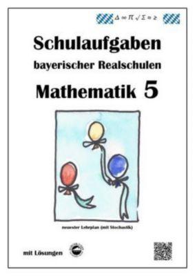 Mathematik 5 - Schulaufgaben bayerischer Realschulen - Claus Arndt |