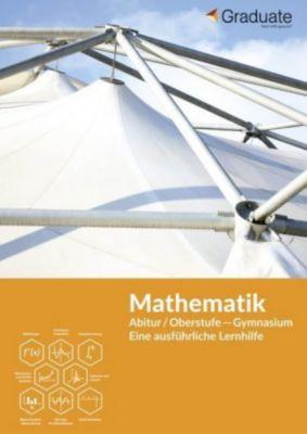 Mathematik Abitur/Oberstufe - Gymnasium, Graduate GbR