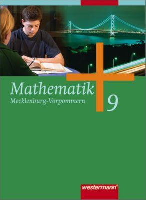 Mathematik, Ausgabe A für Mecklenburg-Vorpommern, Neubearbeitung: 9. Klasse, Schülerband