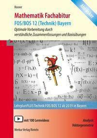 Mathematik Fachabitur FOS/BOS 12 (Technik) Bayern - Stefan Rosner pdf epub