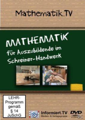 Mathematik für Auszubildende im Schreiner-Handwerk, Harald Welzel