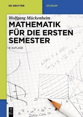 Mathematik für die ersten Semester, Wolfgang Mückenheim